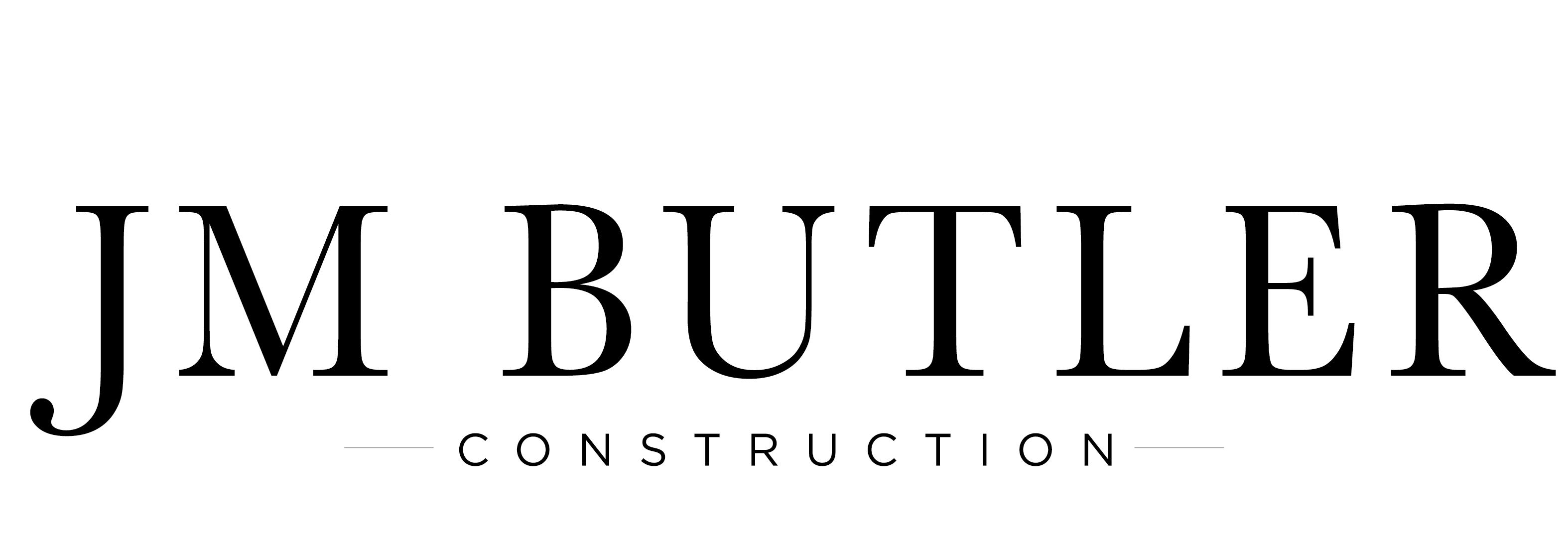JM BUTLER CONSTRUCTION
